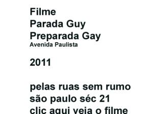 Parada Guy e PreParada Gay 2011